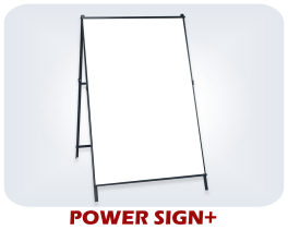 Power Sign + A-frame